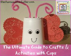 The Ultimate Guide to Crafts & Activities with Cups craft activities, butterfli cup, kid craft, cup craft
