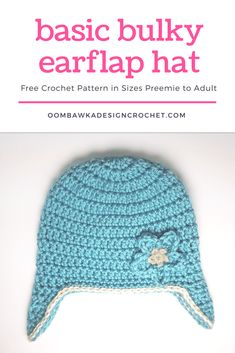 9b3be869477 Basic Bulky Ear Flap Hat Free Crochet Pattern Designed by Oombawka Design  Sizes  Preemie