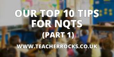 Top 10 Tips for NQTs and NQT+ (Part 1) Work Life Balance, New Teachers, Top Ten, Headers, Advice, Names, Teaching, Tips, Blog