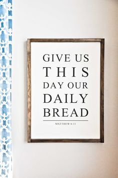 Give us this day our daily bread. Matthew 6:11 This listing is for our READY TO SHIP framed wood sign. Dimensions for the sign shown are approx. 25.5 x 18.75 inches. Background Color: Off White Text: Black Frame: Dark Walnut Stain The frame gives this gorgeous sign a popular farmhouse/rustic feel. All signs are PAINTED with absolutely NO VINYL on the finished product to prevent from deteriorating over time. Each sign is made individually by hand, therefore, may slightly show distress ...
