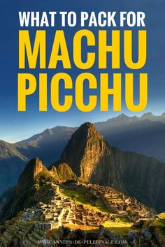 What to pack for Machu Picchu. A detailed Machu Picchu packing list with all the clothing you will need for seeing the Inca ruins. Also includes a Inca Trail packing list. Click for more information.