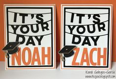 teojax: Graduation cards for Noah & Zach, Graduation, Close to My Heart, CTMH Thin Cuts, Thin Cuts - It's Your Day, Thin Cuts - Block Alphabet