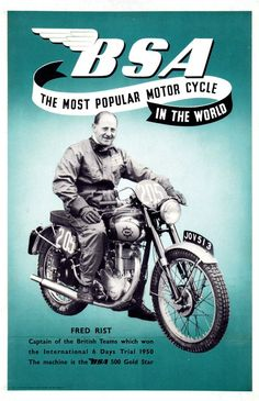 BSA 500  Gold Star_FRED RIST, Captain of the British Teams wich won the Internation 6 Days Trial '50