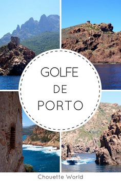 Le Golfe de Porto et ses merveilles : Piana, Scandola, Porto et Girolata