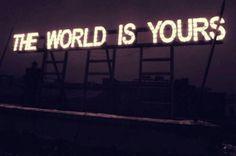 El mundo es tuyo