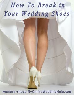 How to break in your wedding shoes (or any shoes for that matter) I wish I had read this before. My shoes were killing me at my wedding. I took them off as soon as we got out the door and went barefoot the rest of the day.