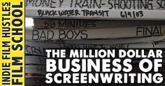 The Million Dollar Business of Screenwriting http://www.indiefilmhustle.com