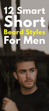 12 Smart Short Beard Styles For Men Short beard styles are in fashion all the time. Those who cannot grow full beard go for short classy trimmed beard. Here are the 13 cool short beard styles for men. Types Of Beard Styles, Viking Beard Styles, Medium Beard Styles, Faded Beard Styles, Long Beard Styles, Beard Styles For Men, Hair And Beard Styles, Short Styles, Beard Trimming Styles