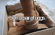 Own a pair of Uggs.