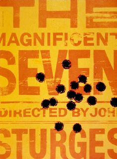 Saul Bass Poster - The Magnificent Seven Saul Bass Logos, Saul Bass Posters, Typography Poster Design, Typographic Poster, Logo Design, Superhero Poster, Alternative Movie Posters, Poster Making, Graphic Prints
