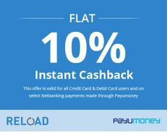Recharge your Mobile, DTH and Data Card through online at https://www.reload.co.in/ and get 10% cash back when you make payment through PayuMoney.  #PayuMoney #OnlineRecharge #Reload