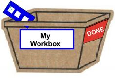 My Work Box - Great tool for teaching independent skills - Start with up to 3 tasks - preferred activities are the best - children should remove the task, complete it, and then return it to the box before moving on to the next thing on the schedule. After teaching the child how to use the work box, no prompts should be used.