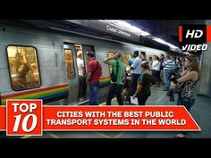 Top 10 cities with the best public transport systems in the world - YouTube