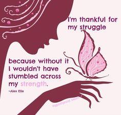 I am thankful for my struggle. It has made me who I am. Rev. Sandra Rodgers