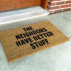 """. . . but we have """"worn-out' more door mats."""