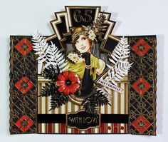 Art Deco Birthday card created with papers from Debbie Moore, flowers and leaves with Tattered Lace dies, border with Tonic screen dies. Debbie Moore, Beads Direct, How To Make Paper, Paper Crafting, Gatsby, Paper Flowers, Cardmaking, Birthday Cards, Decorative Boxes