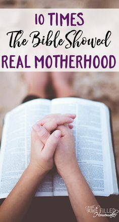 It's not easy being a mother. So dove into the Bible to find out what the Word said about Motherhood. I found 10 Times The Bible Showed Real Motherhood! via @AFHomemaker
