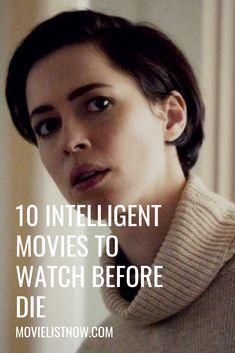 10 Intelligent Movies To Watch Before You Die - Movie List Now Must Watch Netflix Movies, Great Movies To Watch, Movie To Watch List, Tv Series To Watch, See Movie, Movie List, Netflix Dramas, Netflix Documentaries, Mind Twisting Movies