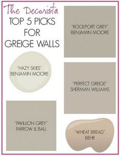 Top 5 Picks For Greige Paint   BM Rockport Grey, BM Hazy Skies, SW Perfect  Greige, Behr Wheat Bread, F Pavilion Grey