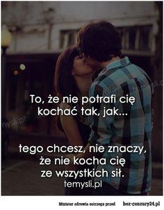To, że nie potrafi cię kochać... - Absurdy polskiego internetu: śmieszne obrazki, filmy z Facebook,nasza-klasa, fotka.pl i innych.