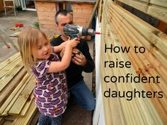 How to raise confident daughters.