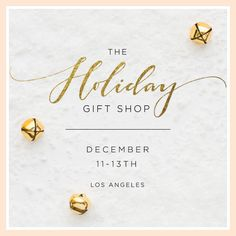Save the date! Lauren Conrad is partnering with her favorite LA based brands to bring you The Holiday Gift Shop!