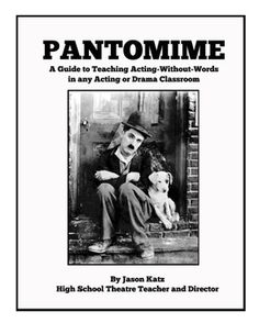 Pantomime is the study of acting without words and is the ideal method of teaching acting to beginning acting students. This three-to-four week unit, which I have been honing in my own classes for the past twelve years, contains warm-up exercises, helpful advice, performance assignments, and a rubric for assessment to help get your drama or acting class off to the best start possible.