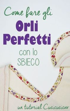 Come orlare con lo sbieco – semplice e veloce! Sewing Dress, Love Sewing, Sewing Clothes, Hand Sewing, Sewing Tools, Sewing Tutorials, Sewing Hacks, Sewing Crafts, Sewing Patterns