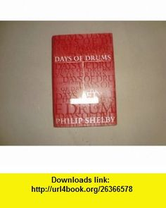 Day of Drums Philip Shelby ,   ,  , ASIN: B000GRCU0K , tutorials , pdf , ebook , torrent , downloads , rapidshare , filesonic , hotfile , megaupload , fileserve