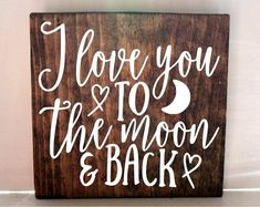 I love you to the moon and back sign, nursery sign, kids room sign, rustic sign, anniversary gift, wedding gift, valentines day  #Promotion… #PaidAd #ad #affiliatelink