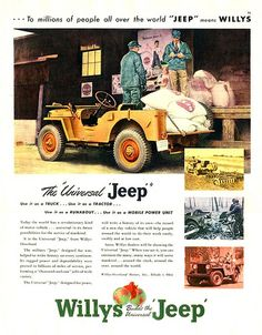 The Jeep Willys CJ-2A was originally pitched as a workhorse for farmers post WWII. Circa 1945