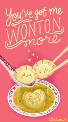 Wonton more love puns, love you meme, corny puns, funny food puns, Corny Puns, Funny Food Puns, Cute Puns, Food Humor, Cheesy Puns, Food Meme, Lame Jokes, Cheesy Quotes, Love You Meme
