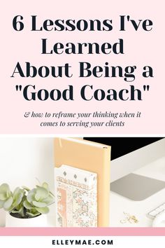 """What does being a """"good coach"""" really entail? Here are 6 lessons I have learned about being a good coach and how to reframe your thinking when it comes to serving your clients. I Used To Believe, I Have A Secret, Photographer Branding, It's Meant To Be, Business Entrepreneur, Growing Your Business, Social Media Tips, Entrepreneurship, Online Marketing"""
