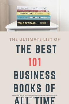 The Ultimate List of the Top 101 Best Business Books of All Time Best Book Reviews, Amazon Reviews, Crucial Conversations, Best For Last, Tim Ferriss, Good To Great, Gary Vaynerchuk, How To Stop Procrastinating, Book Title
