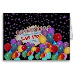 BIRTHDAY PARTY In Fabulous Las Vegas With Lots Of Greeting Card Birthday Parties