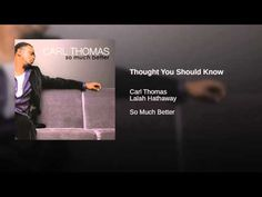 Carl Thomas - Thought You Should Know