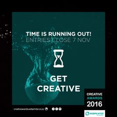 Design Students: Have you entered the Creative Awards yet? Time is running out! Entries close on Monday. Enter here: http://creativeawards.webprinter.co.za/ #GoGoGo #CreativeAwards #WEBPRINTER