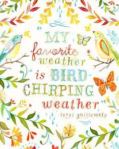 My favorite weather - Katie Daisy