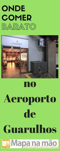 Onde comer barato no Aeroporto de Guarulhos - com fotos do menu - Mapa na mão