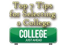 Top 7 Tips for Selecting a College-Before you do anything else, you should decide what type of college is right for you academically. To begin with, you need to consider what type of career you would like to have after college.