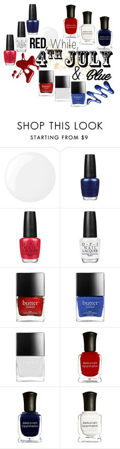 """4th of July"" by vaughnroyal ❤ liked on Polyvore featuring beauty, Essie, OPI and Deborah Lippmann"
