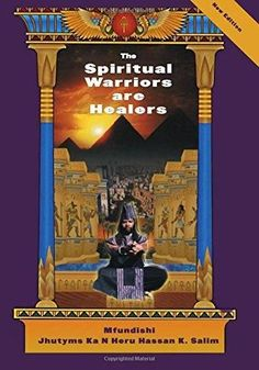 Spirtual Warriors are Healers