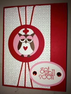 handmade get well card from Crazy About Scrapbooking ... like the design with three strings converging behind focal poin circle ... cute two step owl punch bird dressed as a nurse ... Stampin'Up!