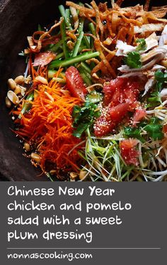Chinese New Year chicken and pomelo salad with a sweet plum dressing Chinese Chicken Recipes, Yummy Chicken Recipes, Yum Yum Chicken, Spicy Recipes, Delicious Recipes, Sweet Recipes, Easy Recipes, Cooking Recipes, Best Salad Recipes