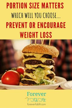 Food portion sizes can make or break your weight loss efforts. Find out why and how to prevent it from sabotoging your weight loss efforts- ForeverFabFit.com