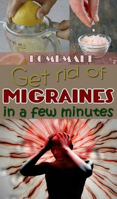 How to get rid of migraines and headaches in a natural way with this homemade recipe.
