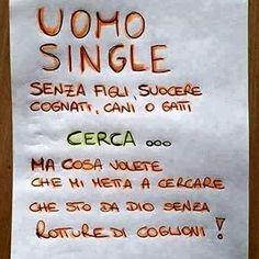A.A.A. Cercasi ... forse ... chissà ... perché mai !!! #single #cercasi #art…