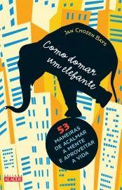 Baixar Livro Como Domar Um Elefante-  Jan Chozenbays em PDF, ePub e Mobi