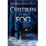Children of the Fog (Kindle Edition)By Cheryl Kaye Tardif