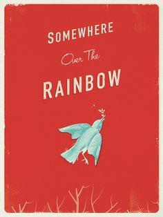 Somewhere over the rainbow, blue birds fly...